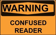 Warning confused reader sign